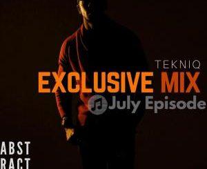 TekniQ, Exclusive Mix (July Episode), mp3, download, datafilehost, fakaza, Afro House 2018, Afro House Mix, Afro House Music