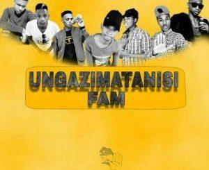 Ungazimatanisi Fam, iRhamba (Main Mix), mp3, download, datafilehost, fakaza, Gqom Beats, Gqom Songs, Gqom Music
