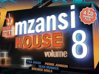 VA, House Afrika Presents Mzansi House Vol. 8, House Afrika, Mzansi House, download ,zip, zippyshare, fakaza, EP, datafilehost, album, Afro House 2018, Afro House Mix, Afro House Music