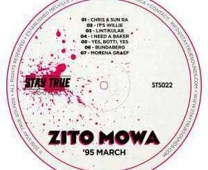 EP, Zito Mowa, '95 March, download ,zip, zippyshare, fakaza, EP, datafilehost, album, Afro House 2018, Afro House Mix, Deep House Mix, DJ Mix, Deep House, Deep House Music, Afro House Music, House Music, Gqom Beats, Gqom Songs