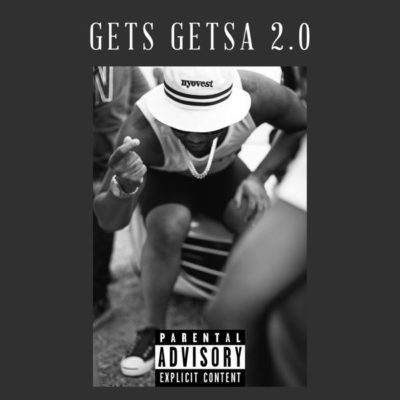DOWNLOAD Cassper Nyovest – Gets Getsa 2 0 – ZAMUSIC