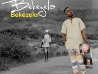 Bekezela, download ,zip, zippyshare, fakaza, EP, datafilehost, album