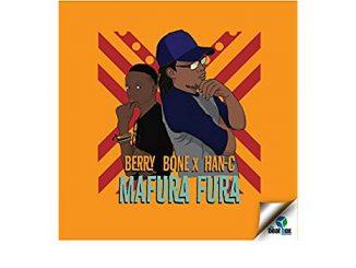 Han - C, Berry Bone, Mafura Fura, mp3, download, datafilehost, toxicwap, fakaza