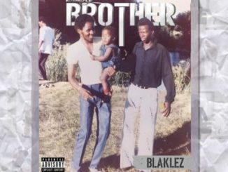 Blaklez, Baby Brother, download ,zip, zippyshare, fakaza, EP, datafilehost, album