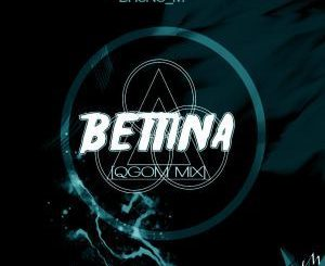 Bruno M, Bettina (Qgom Mix), mp3, download, datafilehost, fakaza, Gqom Beats, Gqom Songs, Gqom Music
