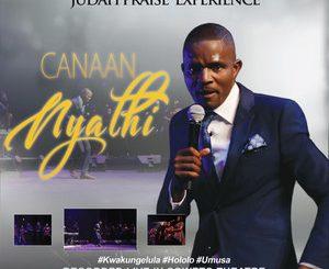 Canaan Nyathi, Judah Praise Experience (Live), download ,zip, zippyshare, fakaza, EP, datafilehost, album, Gospel, Gospel Songs, Gospel Music, Christian Songs