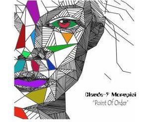 Claude-9 Morupisi, Point of Order, mp3, download, datafilehost, fakaza, Deep House Mix, Deep House, Deep House Music, House Music