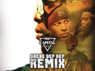 DJ Capital, Skebe Dep Dep (Remix), Kwesta, YoungstaCPT, Stogie T, Kid X, Reason, Skebe Dep Dep, Remix, mp3, download, datafilehost, toxicwap, fakaza