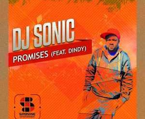 DJ Sonic, Promises, Dindy, mp3, download, datafilehost, fakaza, Afro House 2018, Afro House Mix, Afro House Music