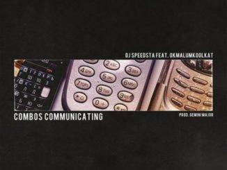 DJ Speedsta, Combos Communicating, Okmalumkoolkat, mp3, download, datafilehost, fakaza, Gqom Beats, Gqom Songs, Gqom Music