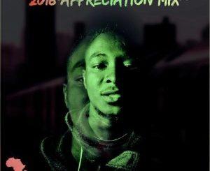 DJ Waxa, 2018 Appreciation Mix, mp3, download, datafilehost, fakaza, Afro House 2018, Afro House Mix, Afro House Music