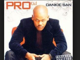 PRO Kid, Dankie San, download ,zip, zippyshare, fakaza, EP, datafilehost, album