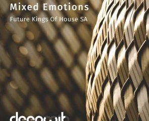 Future Kings of House SA, Mixed Emotions (Suicide Mix), Future Kings of House SA – Mixed Emotions (Suicide Mix)