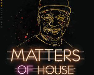 Glen Lewis, Matters Of House, download ,zip, zippyshare, fakaza, EP, datafilehost, album, Deep House Mix, Deep House, Deep House Music, House Music