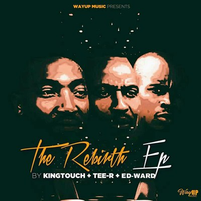 KingTouch, Tee-R, Ed-Ward, The Rebirth, mp3, download, datafilehost, fakaza, Afro House 2018, Afro House Mix, Afro House Music, Deep House Mix, Deep House, Deep House Music, House Music