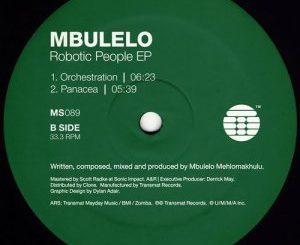 Mbulelo, The Robotic People, download ,zip, zippyshare, fakaza, EP, datafilehost, album, Tecno House, Tecno House Music, Tecno House Mix, Afro House 2018, Afro House Mix, Afro House Music