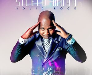 Sicelo Moya, Solid Rock (Live At The Lyric Theatre), Solid Rock, Live At The Lyric Theatre, download ,zip, zippyshare, fakaza, EP, datafilehost, album, Gospel Songs, Gospel, Gospel Music, Christian Music, Christian Songs