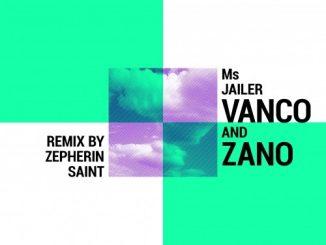 EP, Vanco, Ms Jailer, download ,zip, zippyshare, fakaza, EP, datafilehost, album, mp3, download, datafilehost, fakaza, Deep House Mix, Deep House, Deep House Music, House Music
