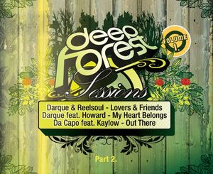 Various Artists, DeepForest Sessions Vol. 1, PART 2, DeepForest, download ,zip, zippyshare, fakaza, EP, datafilehost, album, Afro House 2018, Afro House Mix, Afro House Music, House Music