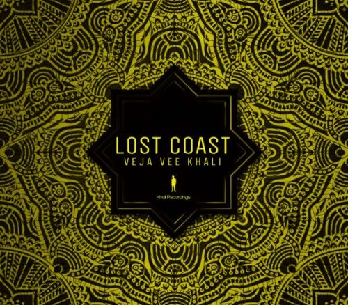 Veja Vee Khali, Lost Coast, download ,zip, zippyshare, fakaza, EP, datafilehost, album, Afro House 2018, Afro House Mix, Afro House Music