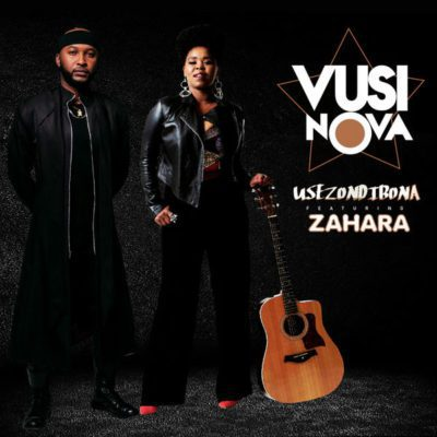 Vusi Nova, Usezondibona, Zahara, download ,zip, zippyshare, fakaza, EP, datafilehost, album
