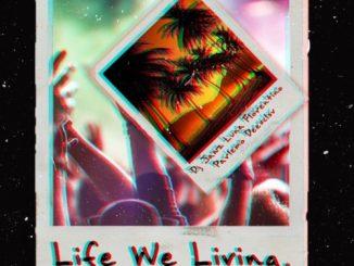 DJ Jawz, Life We Living, Luna Florentino, Dee XCLSV, Palermo, mp3, download, datafilehost, toxicwap, fakaza