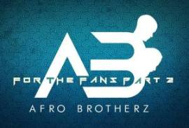 Afro Brotherz, For The Fans Part 2, mp3, download, datafilehost, fakaza, Afro House 2018, Afro House Mix, Afro House Music, House Music