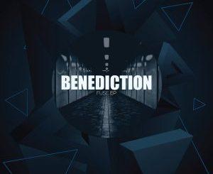 Benediction, Fuse (Original Mix), mp3, download, datafilehost, fakaza, Deep House Mix, Deep House, Deep House Music, House Music