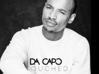 Kells Rabane, Da Capo, Da Capo's Touch Mix, mp3, download, datafilehost, fakaza, Afro House 2018, Afro House Mix, Afro House Music, House Music, Deep House Mix, Deep House, Deep House Music, House Music, DJ PODCASTS, DJ MIX