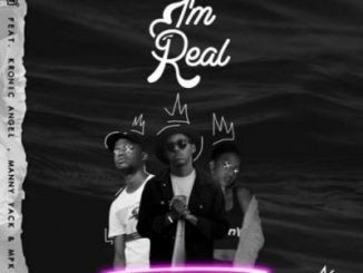 MBzet, I'm Real, Kronic Angel, Manny Yack, MPK, mp3, download, datafilehost, toxicwap, fakaza