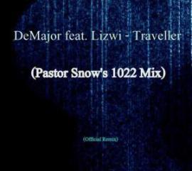 DEMajor, Traveller (Pastor Snow's 1022 Remix), Lizw, Pastor Snow, mp3, download, datafilehost, fakaza, Afro House 2018, Afro House Mix, Afro House Music, House Music