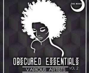 VA, Obscured Essentials Vol.2, download ,zip, zippyshare, fakaza, EP, datafilehost, album, Afro House 2018, Afro House Mix, Afro House Music