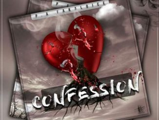 P.A Fakaloice, Confession (Cover), mp3, download, datafilehost, toxicwap, fakaza