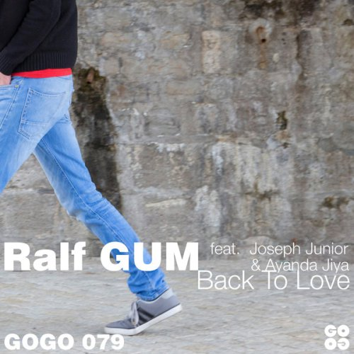 Ralf GUM, Back To Love, Joseph Junior, Ayanda Jiya, download ,zip, zippyshare, fakaza, EP, datafilehost, album, Soulful House Mix, Soulful House, Soulful House Music, House Music