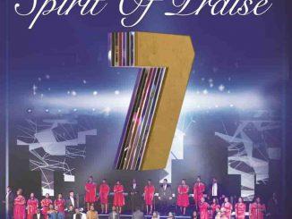 Spirit of Praise, Spirit of Praise Vol. 7, Cover Artwork, Tracklist, download ,zip, zippyshare, fakaza, EP, datafilehost, album, Gospel Songs, Gospel, Gospel Music, Christian Music, Christian Songs