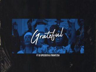 Stilo Magolide, Grateful, DJ Speedsta, Tru Hitz, mp3, download, datafilehost, toxicwap, fakaza