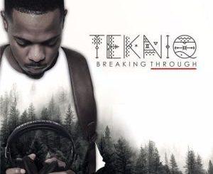 TekniQ, Breaking Through, download ,zip, zippyshare, fakaza, EP, datafilehost, album, Afro House 2018, Afro House Mix, Afro House Music