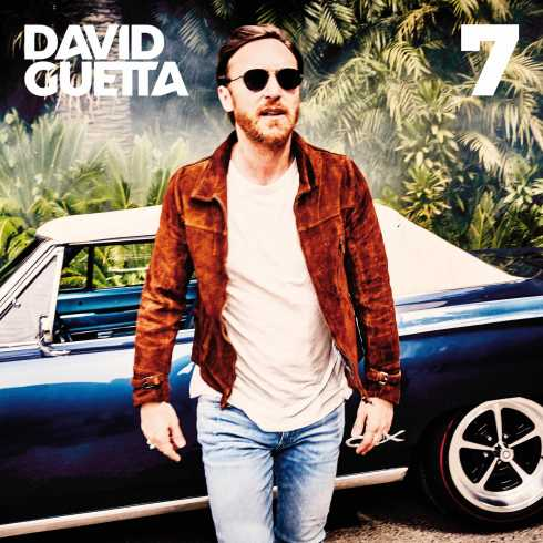 David Guetta, 7, download ,zip, zippyshare, fakaza, EP, datafilehost, album, House Music