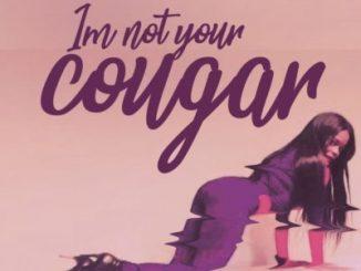 Kuli Roberts, I'm Not Your Cougar, mp3, download, datafilehost, toxicwap, fakaza