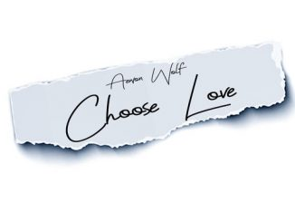 Aewon Wolf, Choose Love, download ,zip, zippyshare, fakaza, EP, datafilehost, album, fakaza, Hiphop, Hip hop music, Hip Hop Songs, Hip Hop Mix, Hip Hop, Rap, Rap Music
