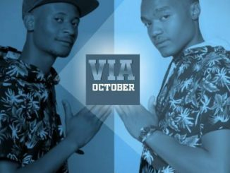 Afro Brotherz, Via October, mp3, download, datafilehost, fakaza, Afro House 2018, Afro House Mix, Afro House Music, House Music