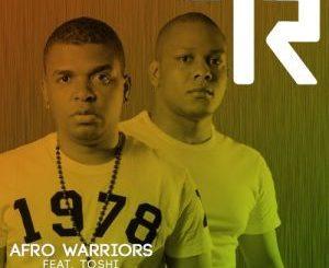 Afro Warriors, Uyankenteza (Argento Dust Remix), Toshi, mp3, download, datafilehost, fakaza, Afro House 2018, Afro House Mix, Afro House Music, House Music