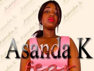 Asanda K, Fear, mp3, download, datafilehost, fakaza, Afro House 2018, Afro House Mix, Afro House Music, House Music