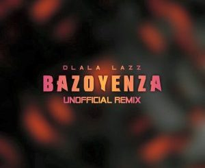 Busiswa, DJ Maphorisa, Bazoyenza (Dlala Lazz Unofficial Remix), Bazoyenza , mp3, download, datafilehost, fakaza, Gqom Beats, Gqom Songs, Gqom Music, Gqom Mix