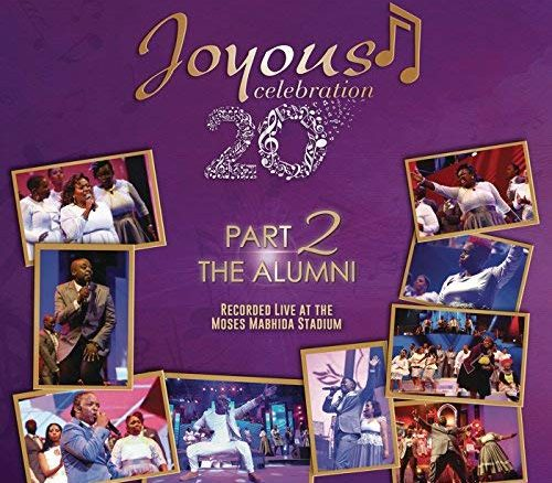 Joyous Celebration, Volume 20 Pt. 2, The Alumni (Live), download ,zip, zippyshare, fakaza, EP, datafilehost, album, Gospel Songs, Gospel, Gospel Music, Christian Music, Christian Songs