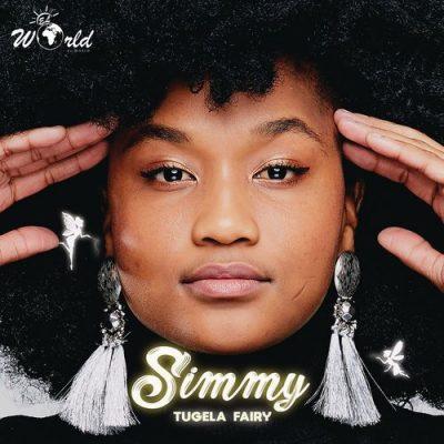 Simmy, Tugela Fairy, Cover Artwork, Tracklist, download ,zip, zippyshare, fakaza, EP, datafilehost, album