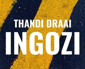 Thandi Draai, Was It, mp3, download, datafilehost, fakaza, Afro House 2018, Afro House Mix, Afro House Music, House Music