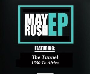 The Tunnel, 1550 To Africa, mp3, download, datafilehost, fakaza, Gqom Beats, Gqom Songs, Gqom Music, Gqom Mix