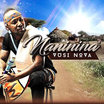 Vusi Nova, Naninina, download ,zip, zippyshare, fakaza, EP, datafilehost, album, Kwaito Songs, Kwaito, Kwaito Mix, Kwaito Music, Kwaito Classics