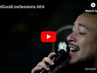 Watch, JR, FeelGoodLiveSessions, AKA, Video